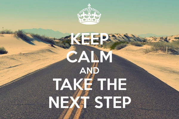 keep-calm-and-take-the-next-step-11